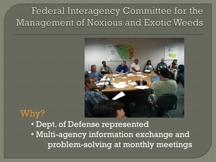 Federal Interagency Committee for the Management of Noxious and Exotic Weeds
