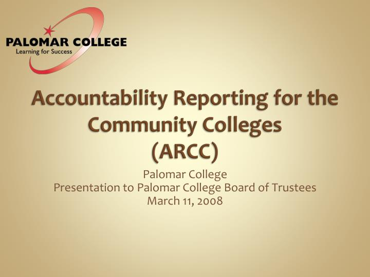 Accountability reporting for the community colleges arcc