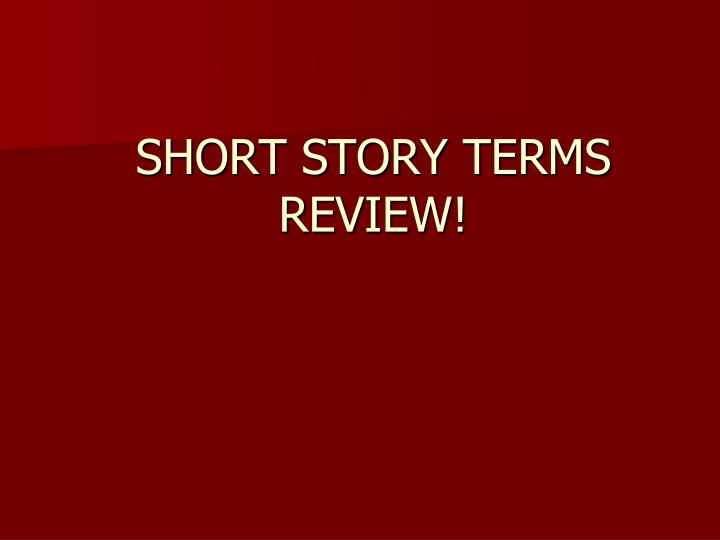 short stories review By close of review welty had managed to capture the collection's unique resonance and the author's strange genius so thoroughly that she justly left coming epochs of reviewers with little to say in praise of nine stories that could possibly outsmart such insight and precision toward the end of the piece was a sentence in anticipation of things .