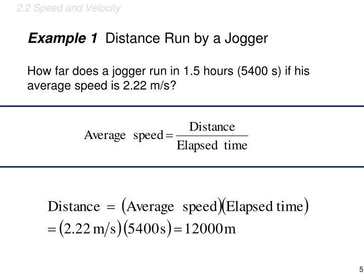 2.2 Speed and Velocity