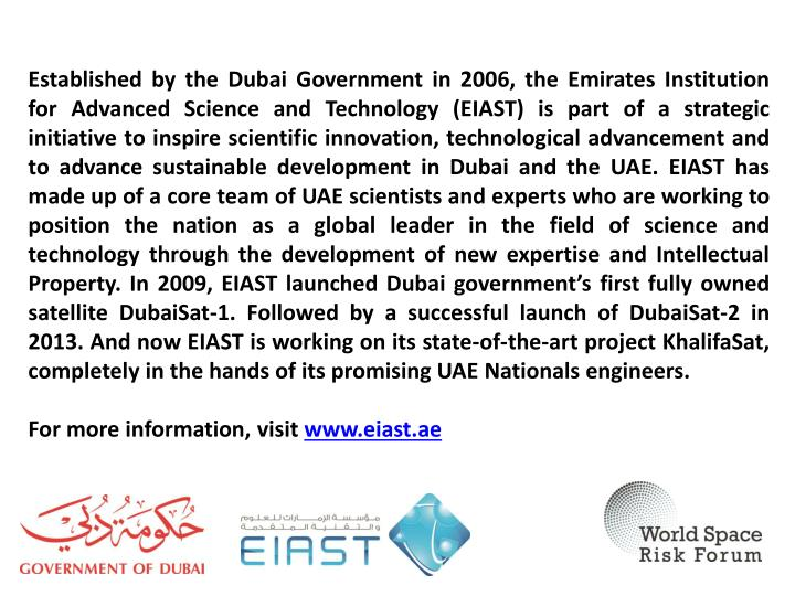 Established by the Dubai Government in 2006, the Emirates Institution for Advanced Science and Techn...