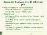 adaptation costs are over 7 billion per year