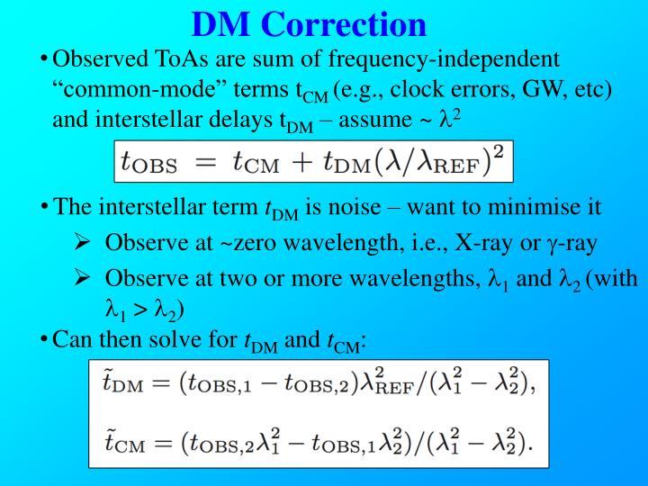 DM Correction
