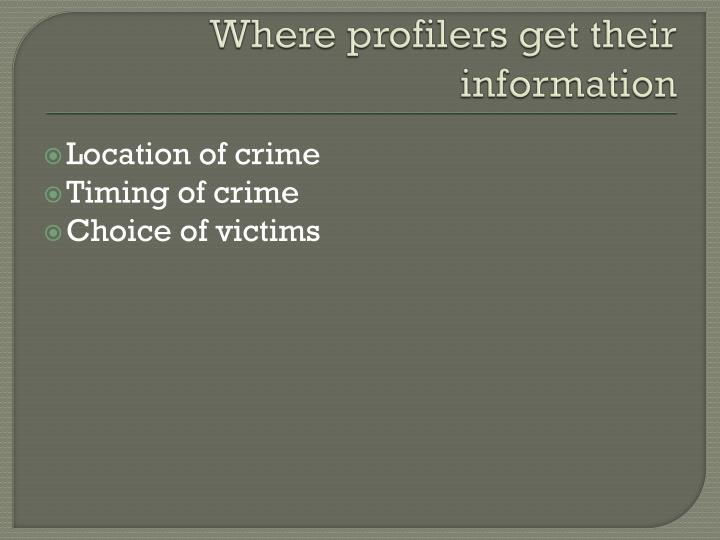 Where profilers get their information