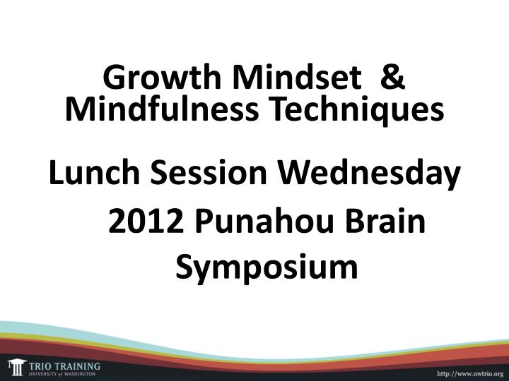 growth mindset mindfulness techniques lunch session wednesday