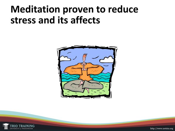 Meditation proven to reduce stress and its