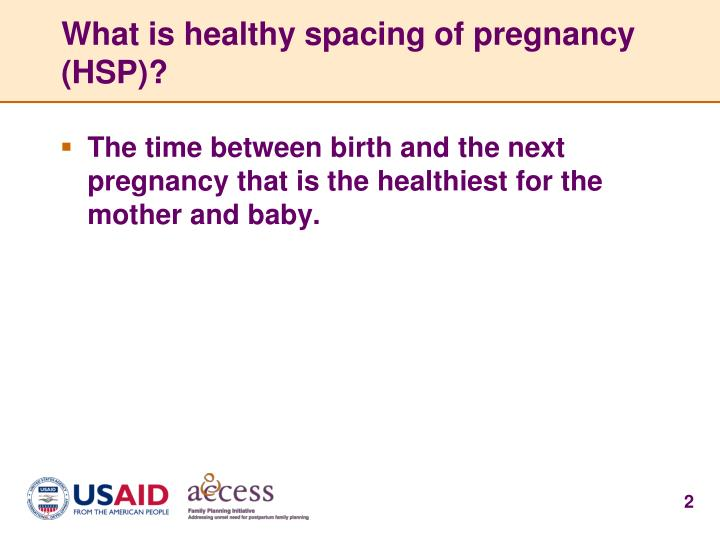 What is healthy spacing of pregnancy hsp