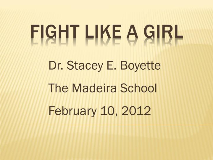 Dr stacey e boyette the madeira school february 10 2012