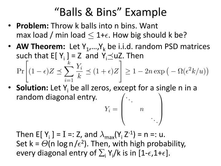 """Balls & Bins"" Example"