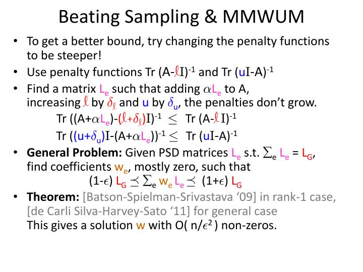 Beating Sampling & MMWUM