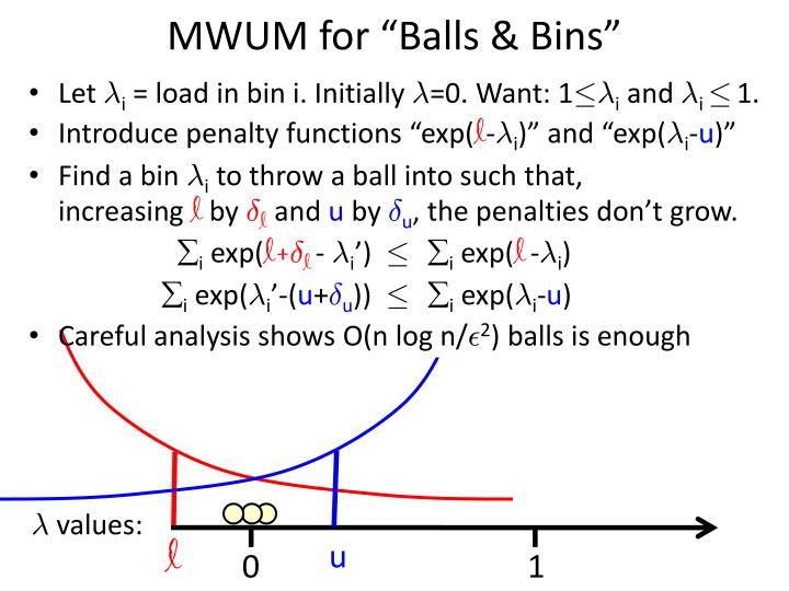 "MWUM for ""Balls & Bins"""