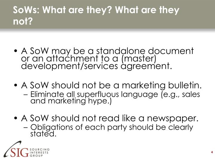 SoWs: What are they? What are they not?