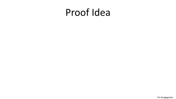Proof idea