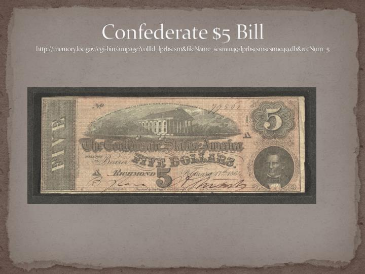 Confederate $5 Bill