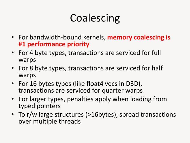 Coalescing