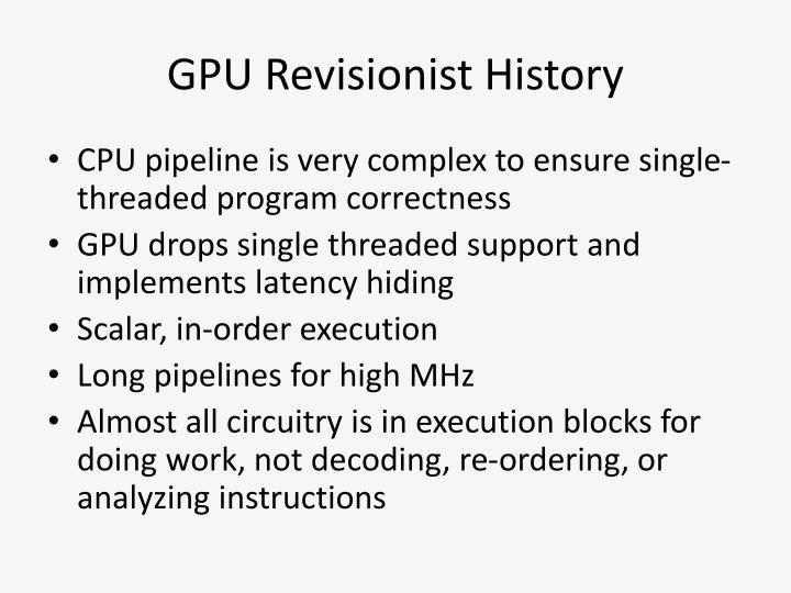 GPU Revisionist History