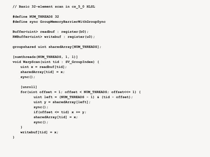 // Basic 32-element scan in cs_5_0 HLSL