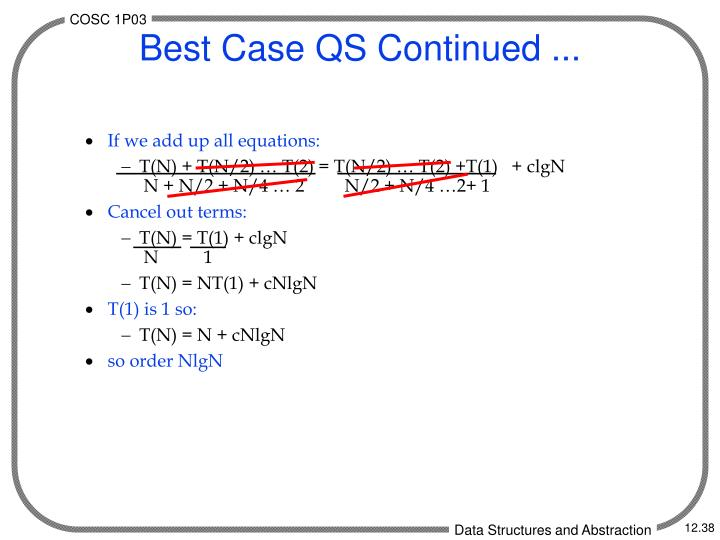 Best Case QS Continued ...