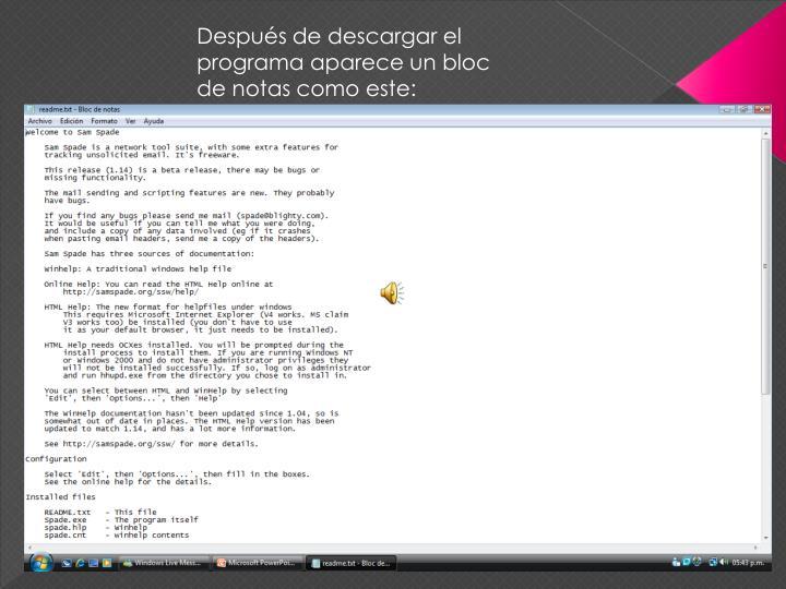 Después de descargar el programa aparece un bloc de notas como este: