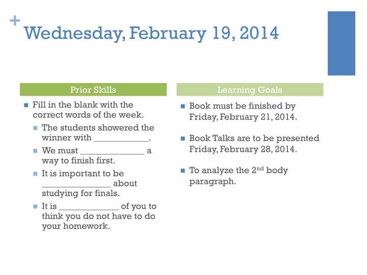 Wednesday, February 19, 2014