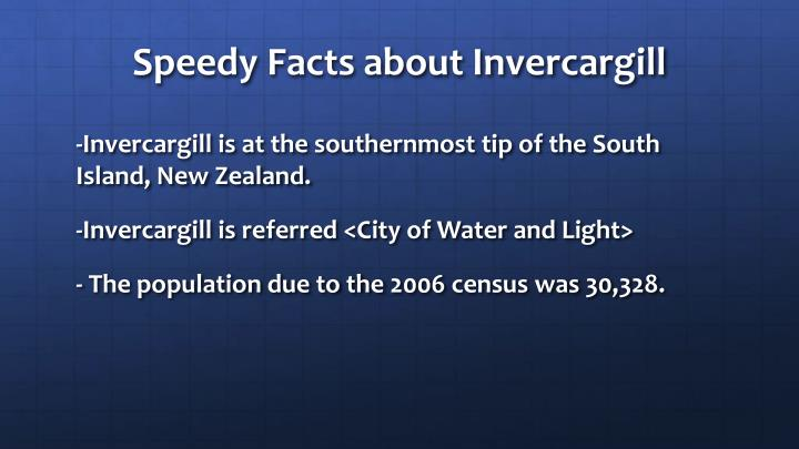 Speedy Facts about Invercargill