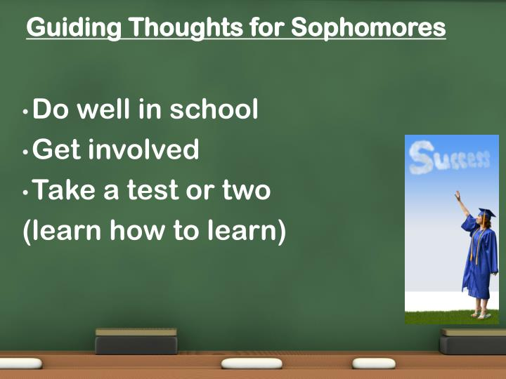 Guiding Thoughts for Sophomores