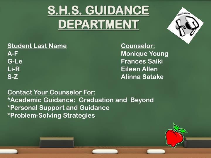 S h s guidance department