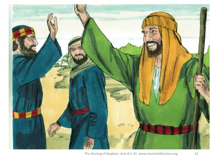 The Stoning of Stephen- Acts 8:1-25  www.missionbibleclass.org