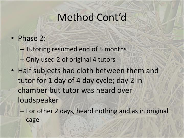Method Cont'd