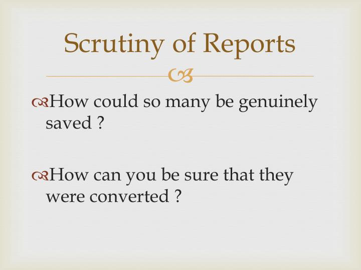 Scrutiny of Reports
