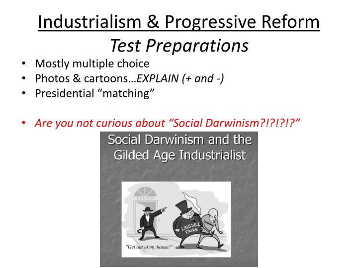Industrialism & Progressive Reform