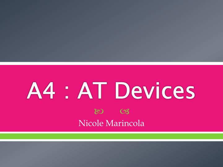 A4 at devices