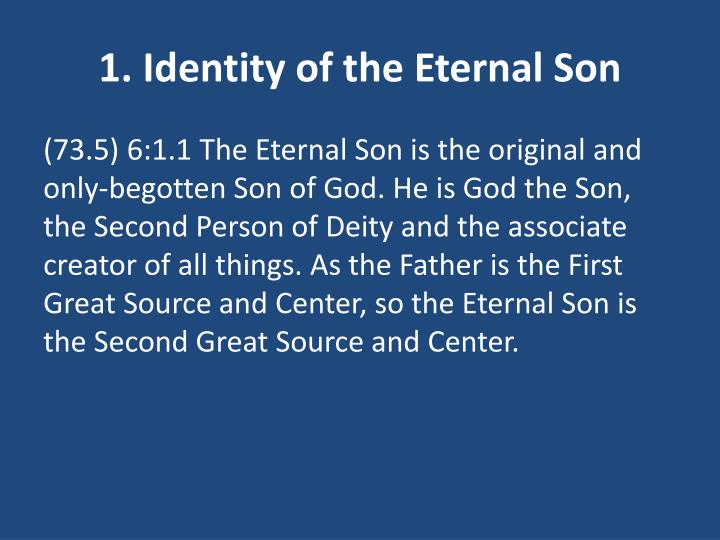 1. Identity of the Eternal