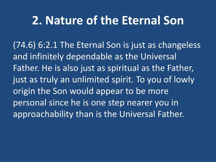 2. Nature of the Eternal