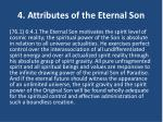 4 attributes of the eternal son