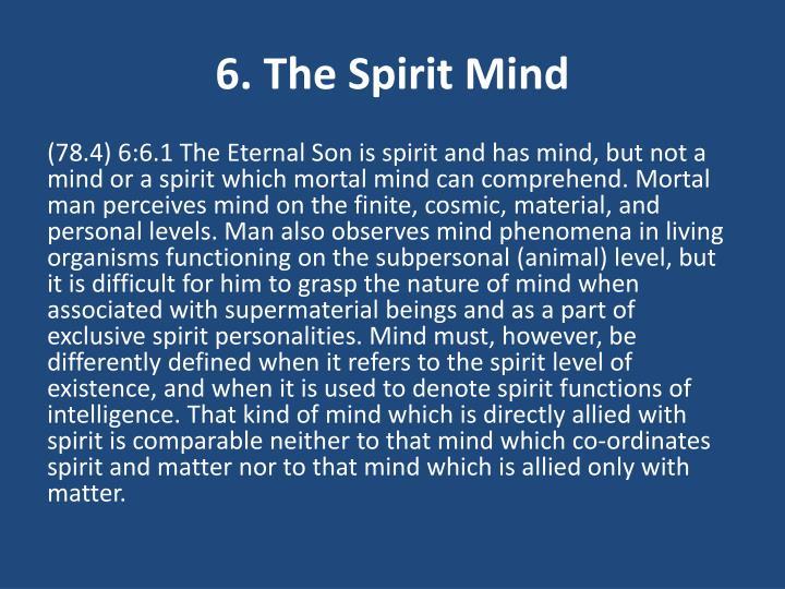 6. The Spirit