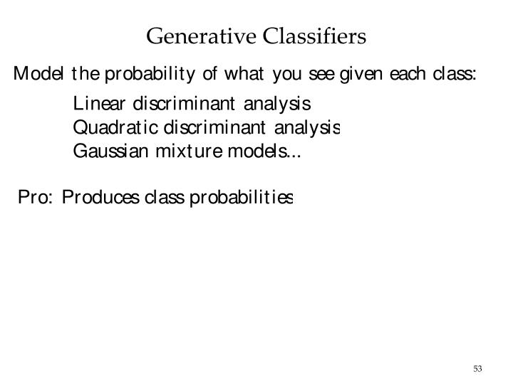 Generative Classifiers
