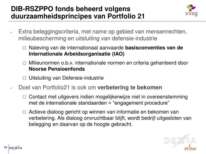 DIB-RSZPPO fonds beheerd volgens duurzaamheidsprincipes van Portfolio 21