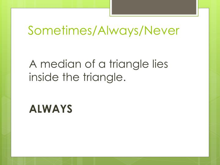 Sometimes/Always/Never