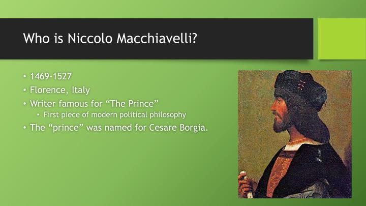 political philosophy and major theme machiavelli essay