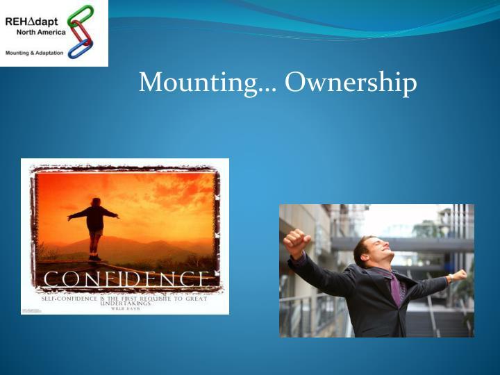 Mounting… Ownership