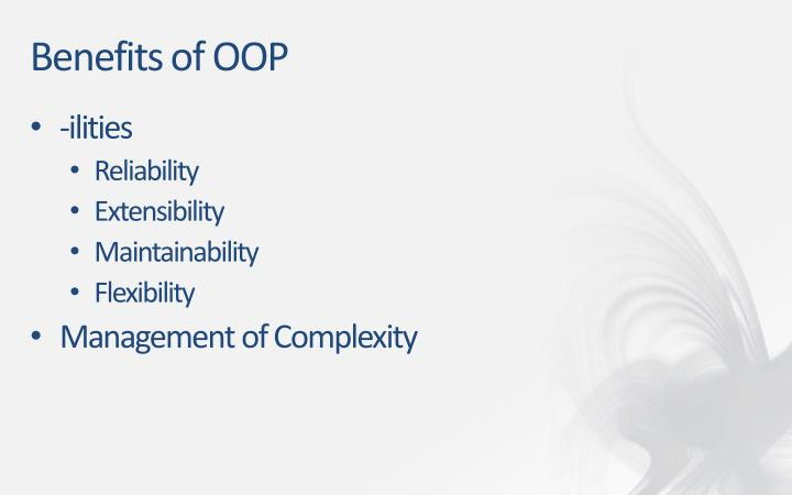 Benefits of OOP