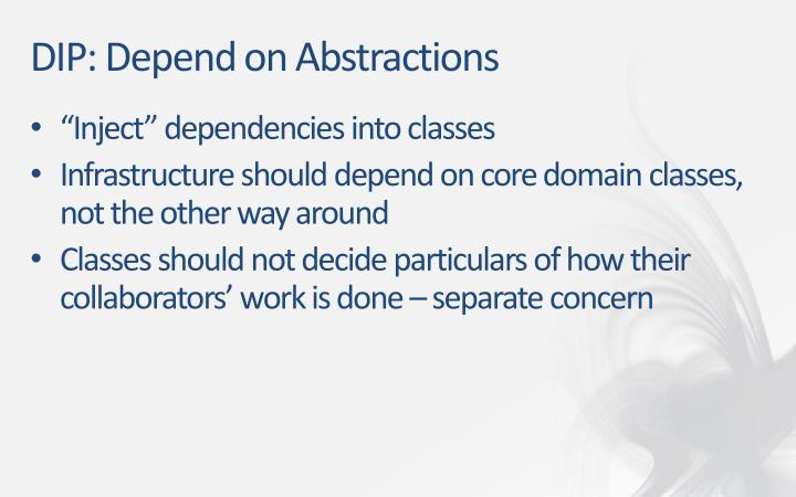 DIP: Depend on Abstractions