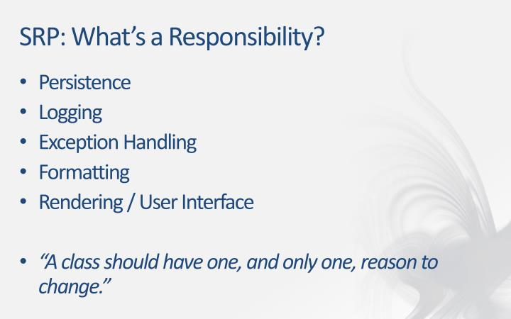 SRP: What's a Responsibility?