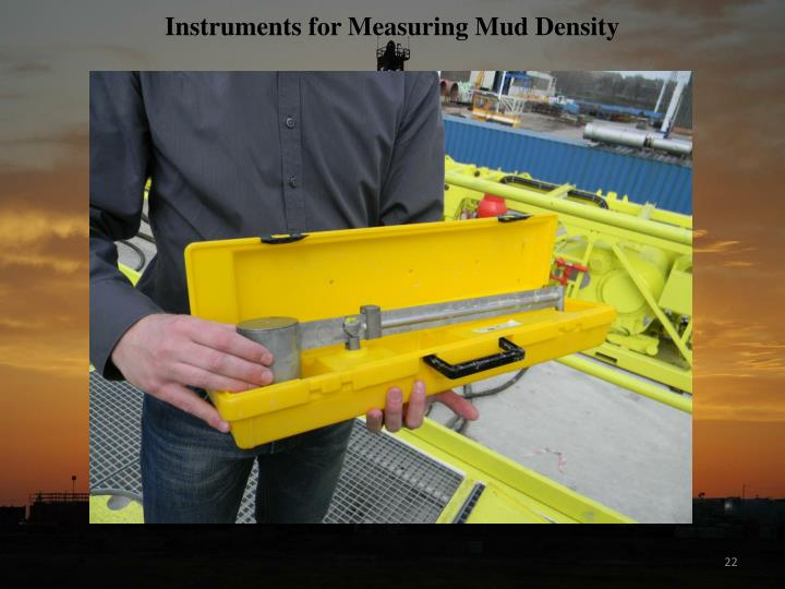 Instruments for Measuring Mud Density