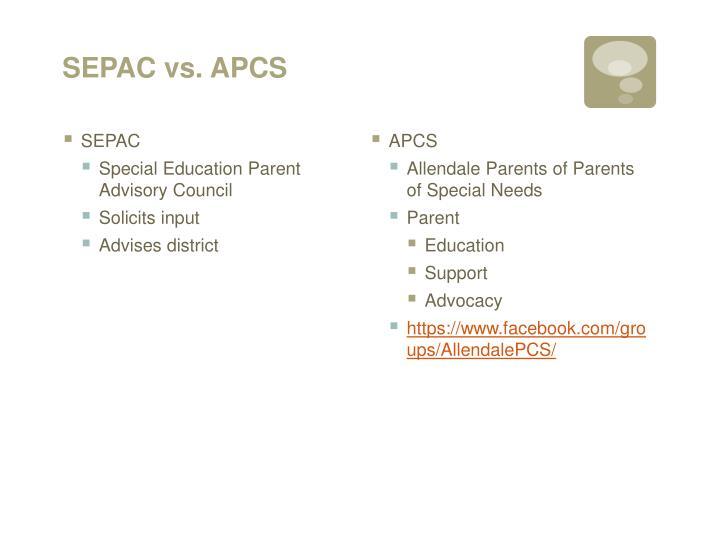 SEPAC vs. APCS