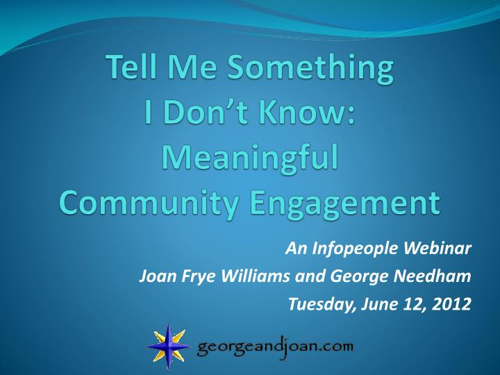 Tell me something i don t know meaningful community engagement