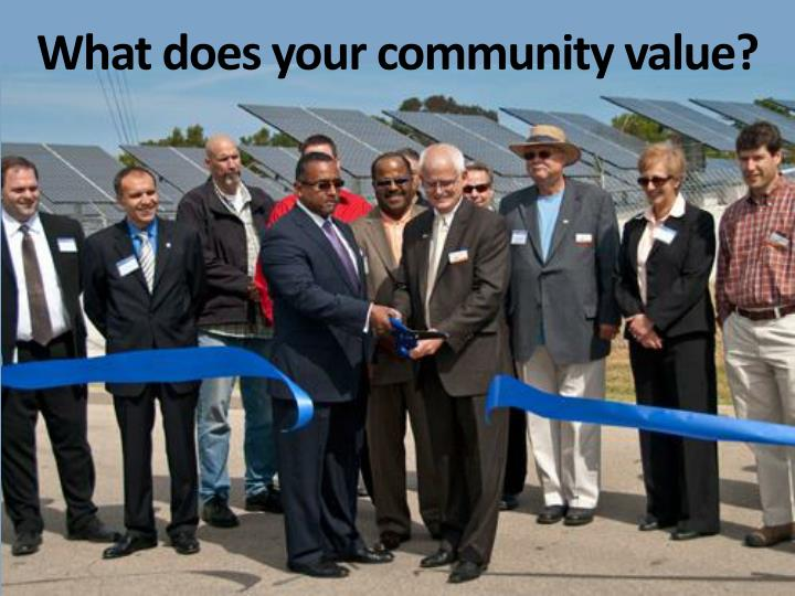 What does your community value?