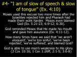 4 i am of slow of speech slow of tongue ex 4 10