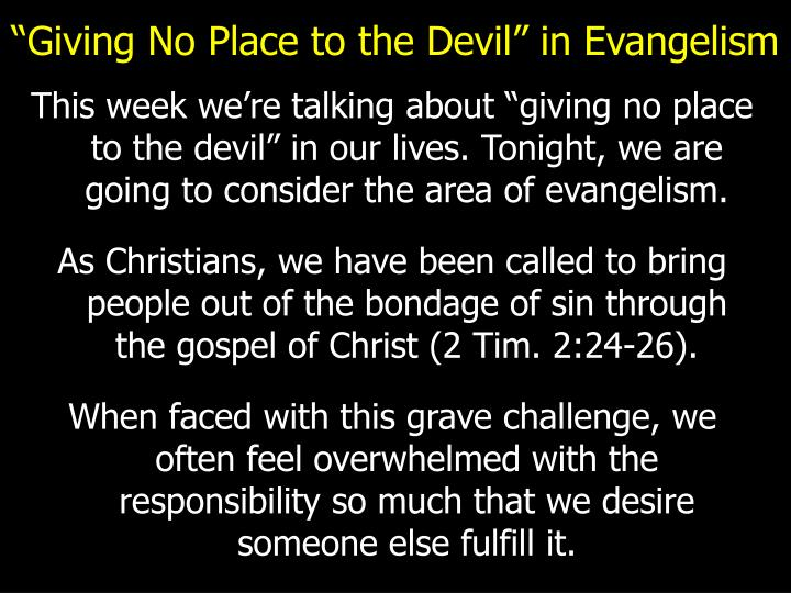 """Giving No Place to the Devil"" in Evangelism"
